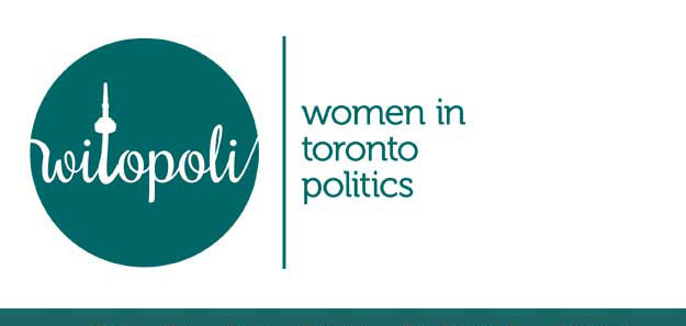 Women in Toronto Politics's Position Primer helps voters make sense of  the municipal campaign.