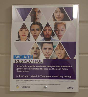 Posters located in washrooms across campus are intended to encourage respect for Humber's LGBTQ community. (Photo: Danielle Furtado)